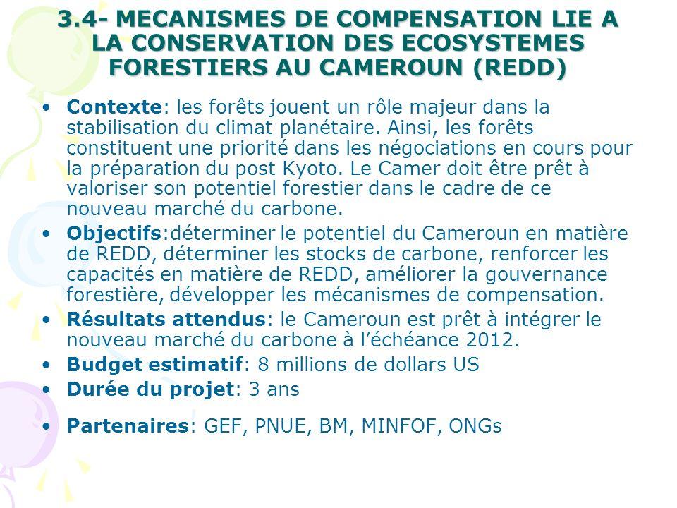 3.4- MECANISMES DE COMPENSATION LIE A LA CONSERVATION DES ECOSYSTEMES FORESTIERS AU CAMEROUN (REDD)