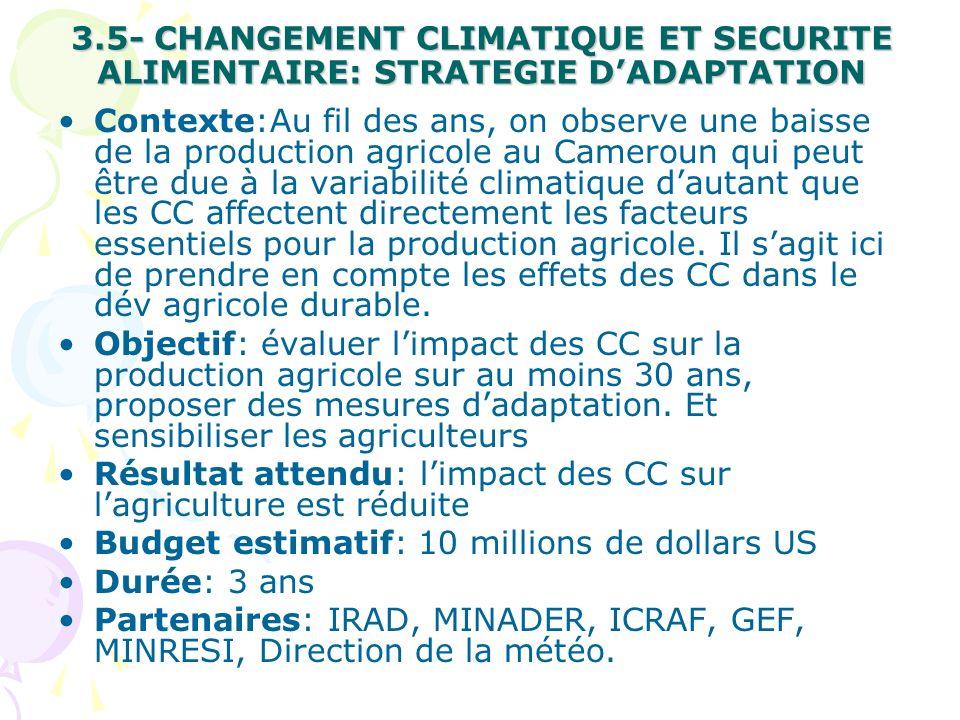 3.5- CHANGEMENT CLIMATIQUE ET SECURITE ALIMENTAIRE: STRATEGIE D'ADAPTATION