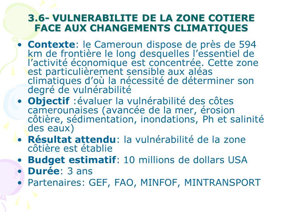 3.6- VULNERABILITE DE LA ZONE COTIERE FACE AUX CHANGEMENTS CLIMATIQUES