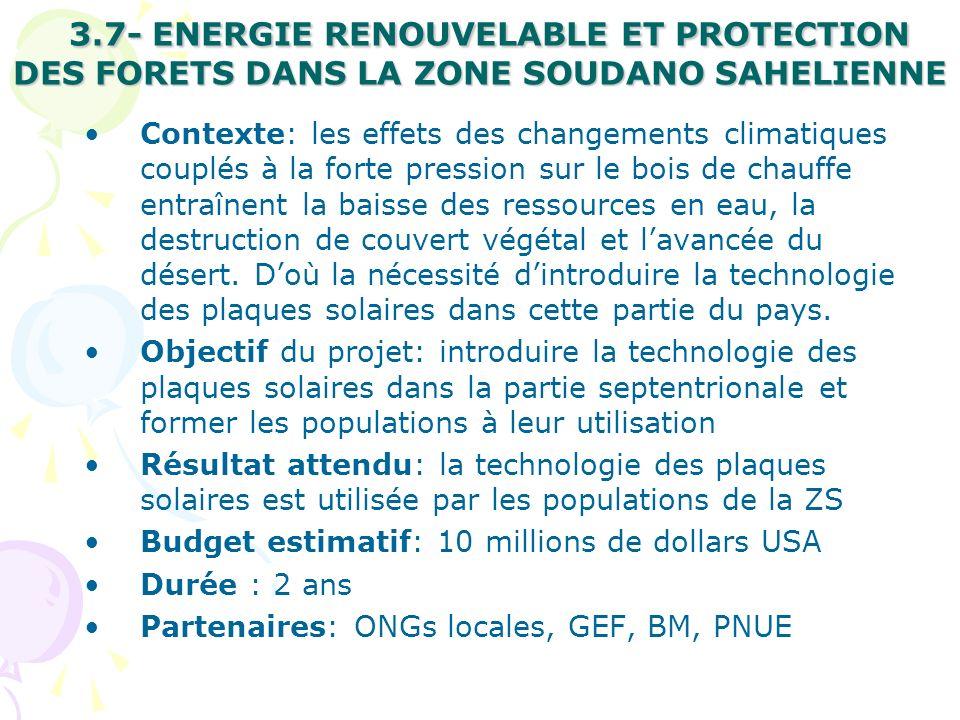 3.7- ENERGIE RENOUVELABLE ET PROTECTION DES FORETS DANS LA ZONE SOUDANO SAHELIENNE