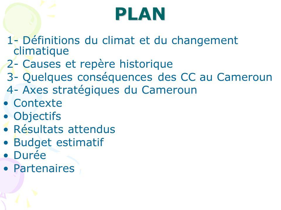 PLAN 1- Définitions du climat et du changement climatique