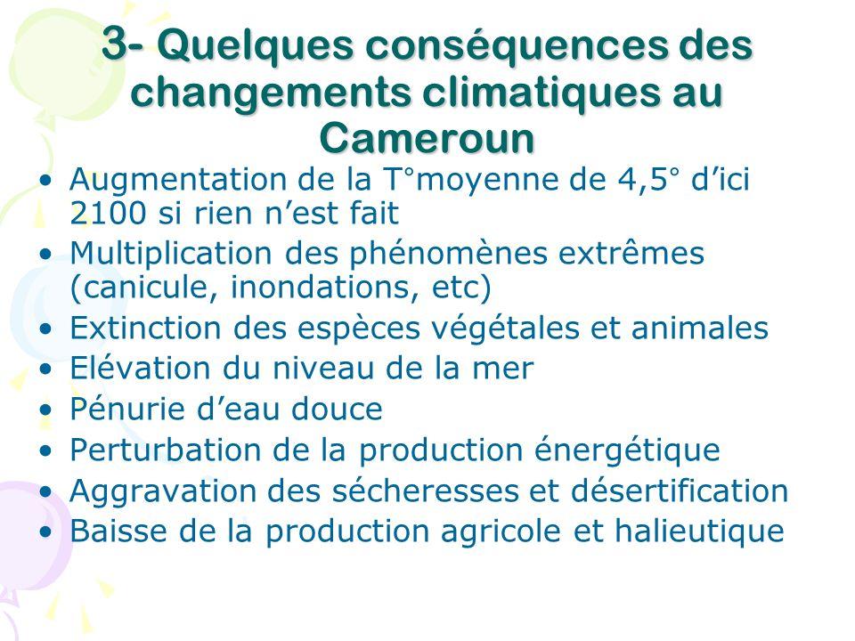 3- Quelques conséquences des changements climatiques au Cameroun