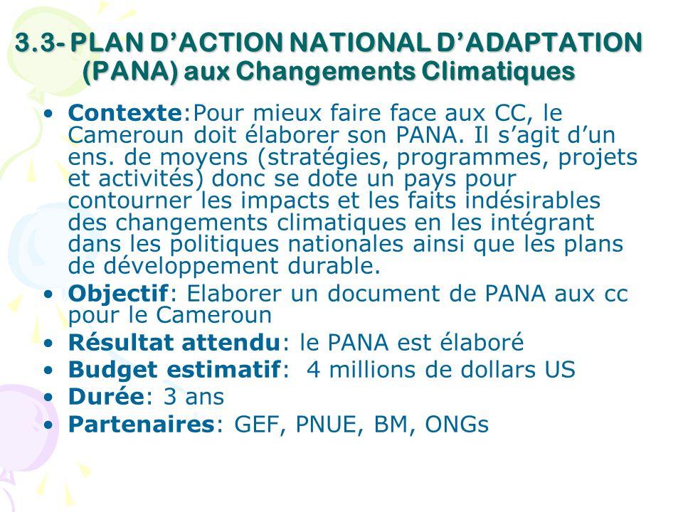 3.3- PLAN D'ACTION NATIONAL D'ADAPTATION (PANA) aux Changements Climatiques