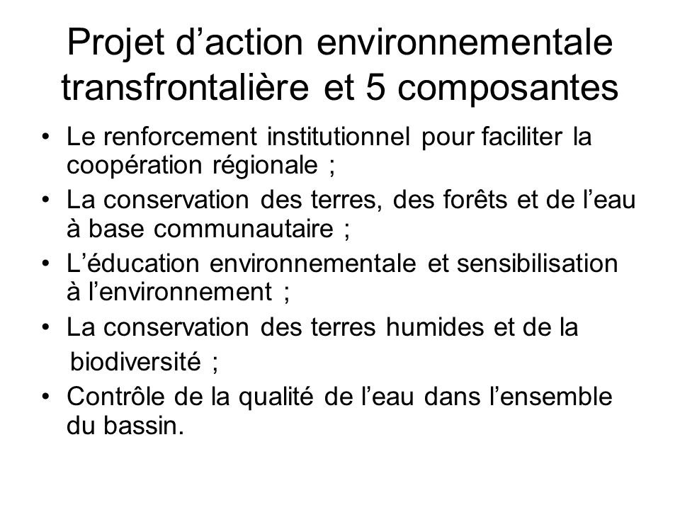 Projet d'action environnementale transfrontalière et 5 composantes