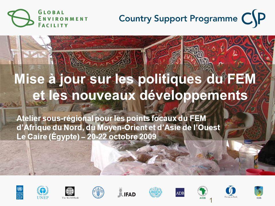 Mise à jour sur les politiques du FEM et les nouveaux développements