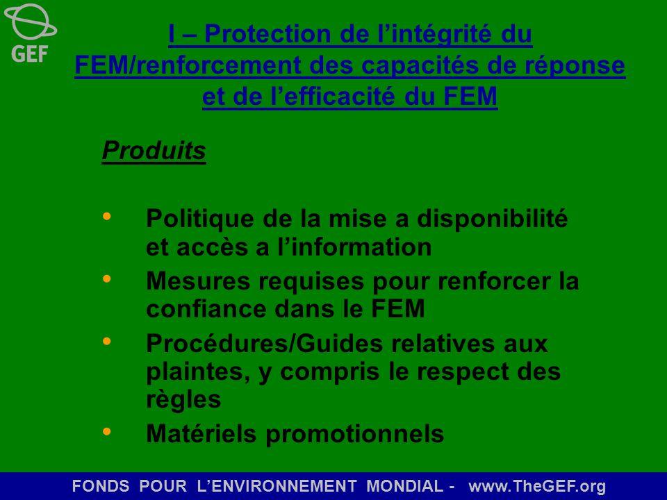 I – Protection de l'intégrité du FEM/renforcement des capacités de réponse et de l'efficacité du FEM