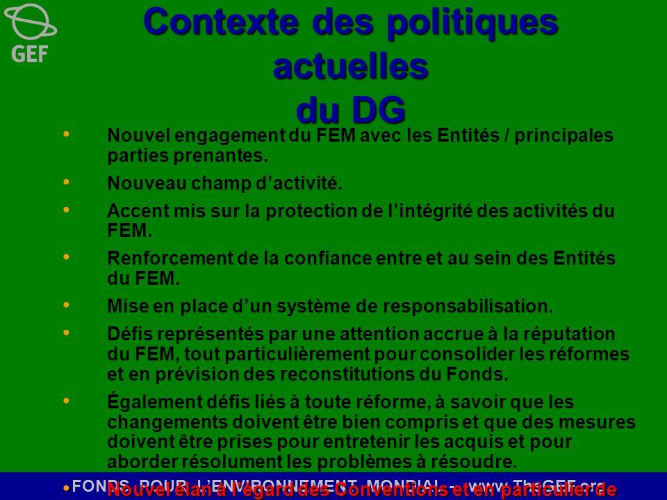 Contexte des politiques actuelles du DG