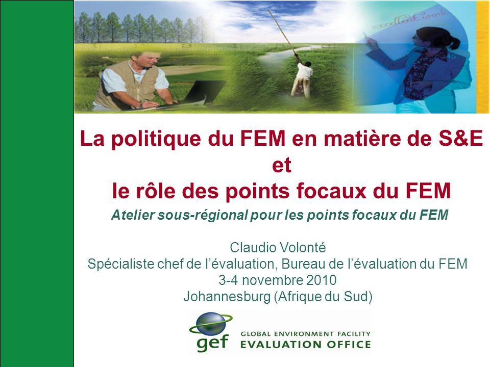 La politique du FEM en matière de S&E et