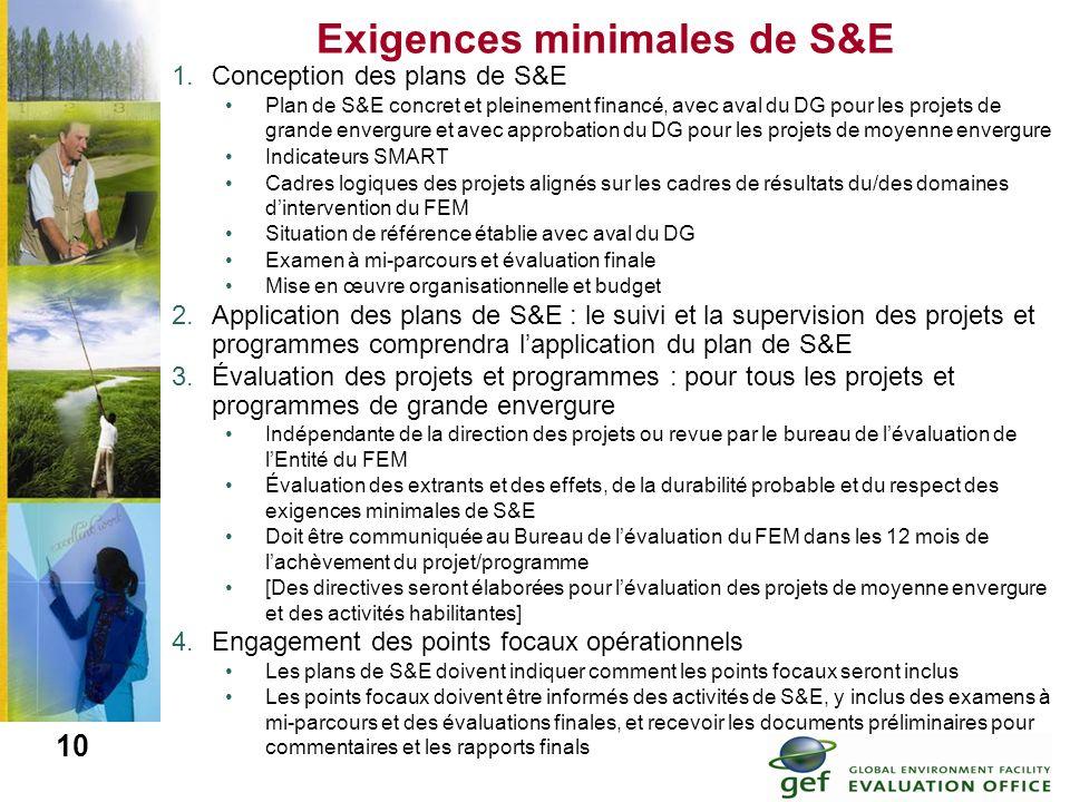 Exigences minimales de S&E