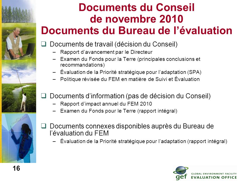 Documents du Conseil de novembre 2010 Documents du Bureau de l'évaluation