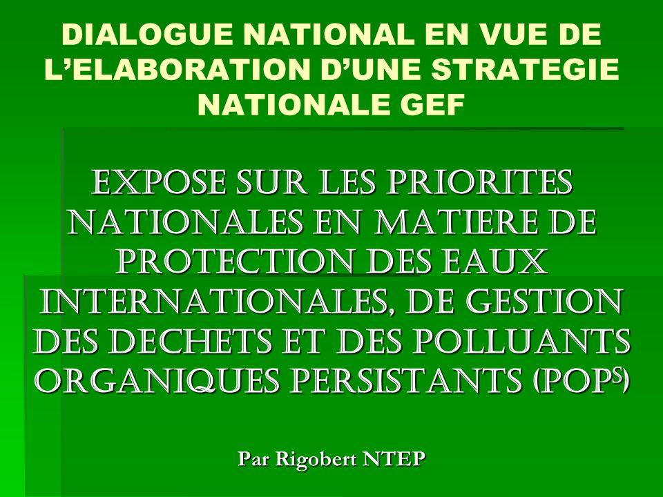 DIALOGUE NATIONAL EN VUE DE L'ELABORATION D'UNE STRATEGIE NATIONALE GEF