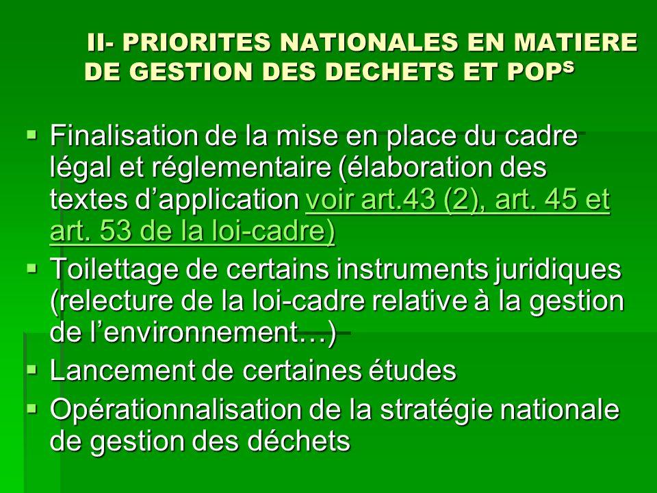 II- PRIORITES NATIONALES EN MATIERE DE GESTION DES DECHETS ET POPS