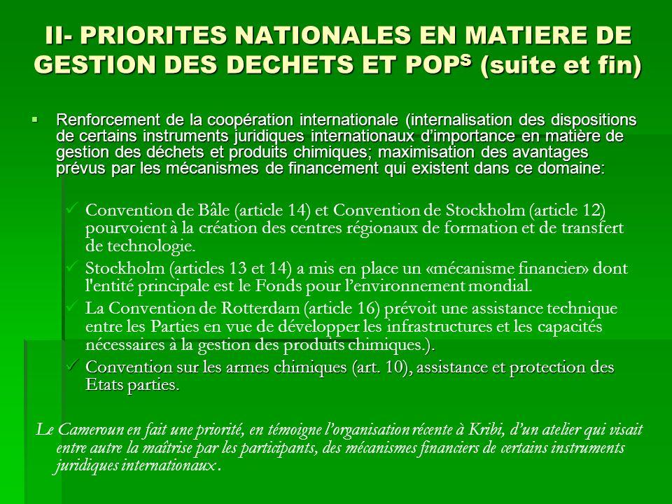 II- PRIORITES NATIONALES EN MATIERE DE GESTION DES DECHETS ET POPS (suite et fin)