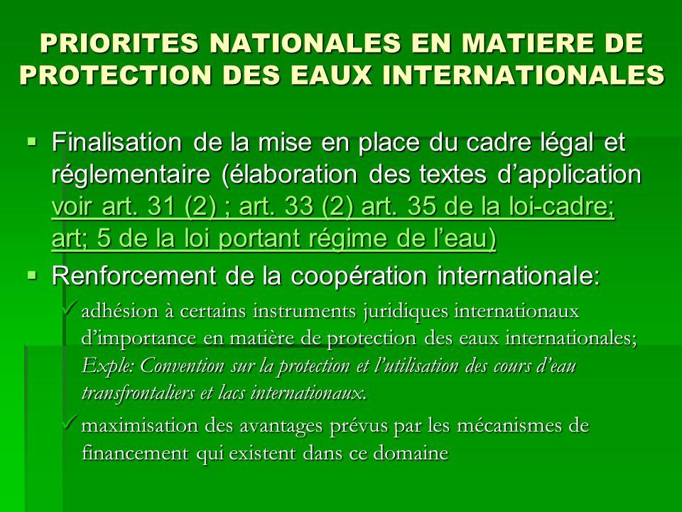 PRIORITES NATIONALES EN MATIERE DE PROTECTION DES EAUX INTERNATIONALES