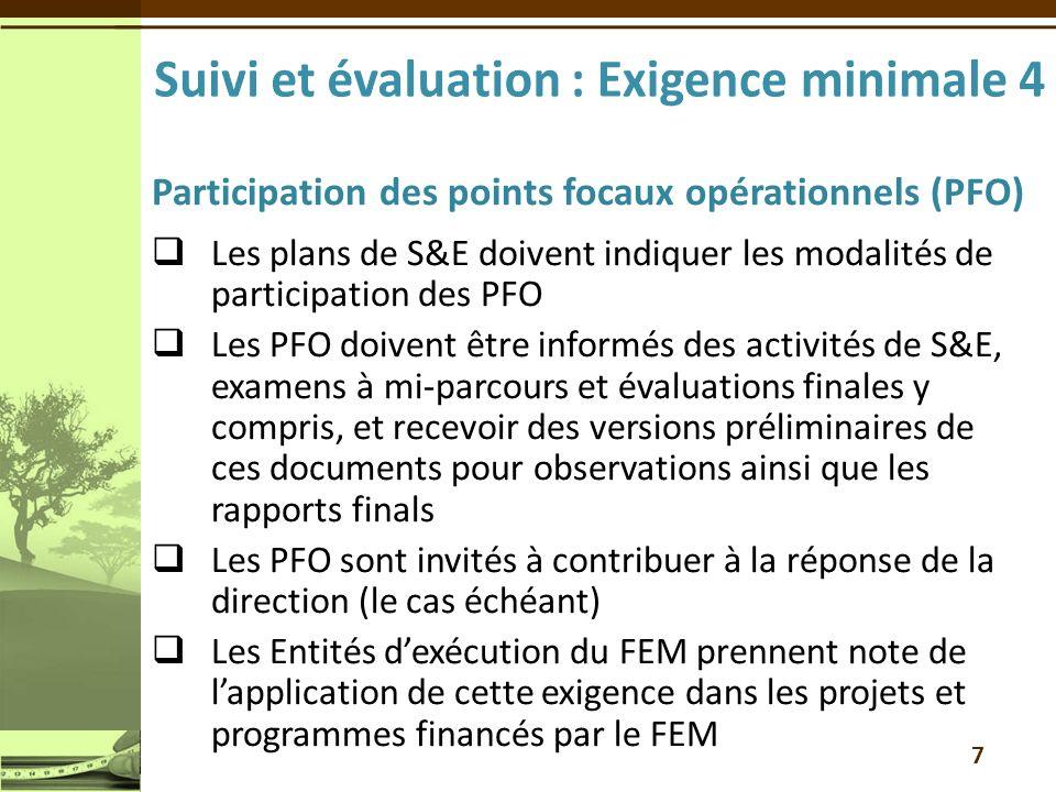 Suivi et évaluation : Exigence minimale 4