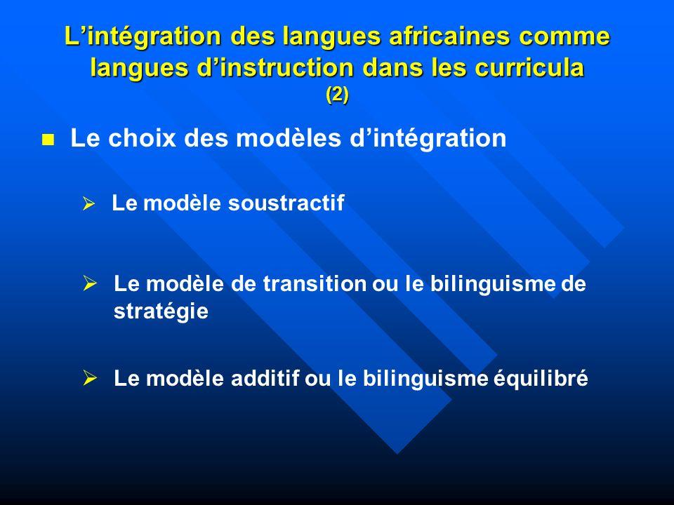 Le choix des modèles d'intégration