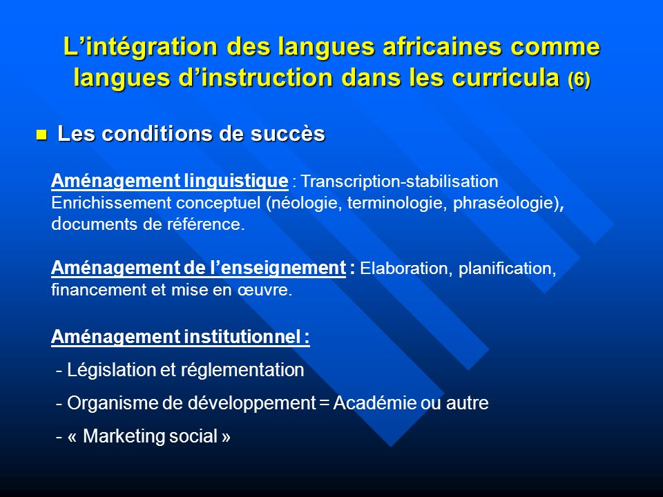 L'intégration des langues africaines comme langues d'instruction dans les curricula (6)