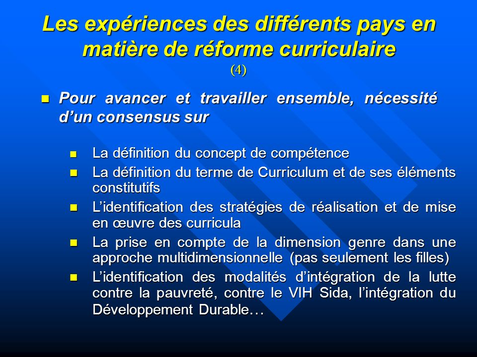 Les expériences des différents pays en matière de réforme curriculaire (4)