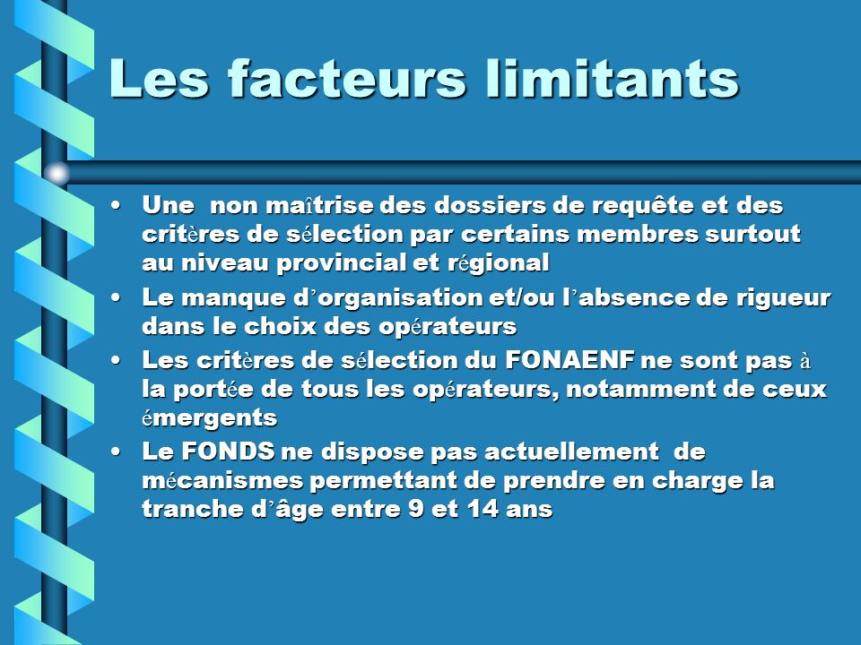 Les facteurs limitants