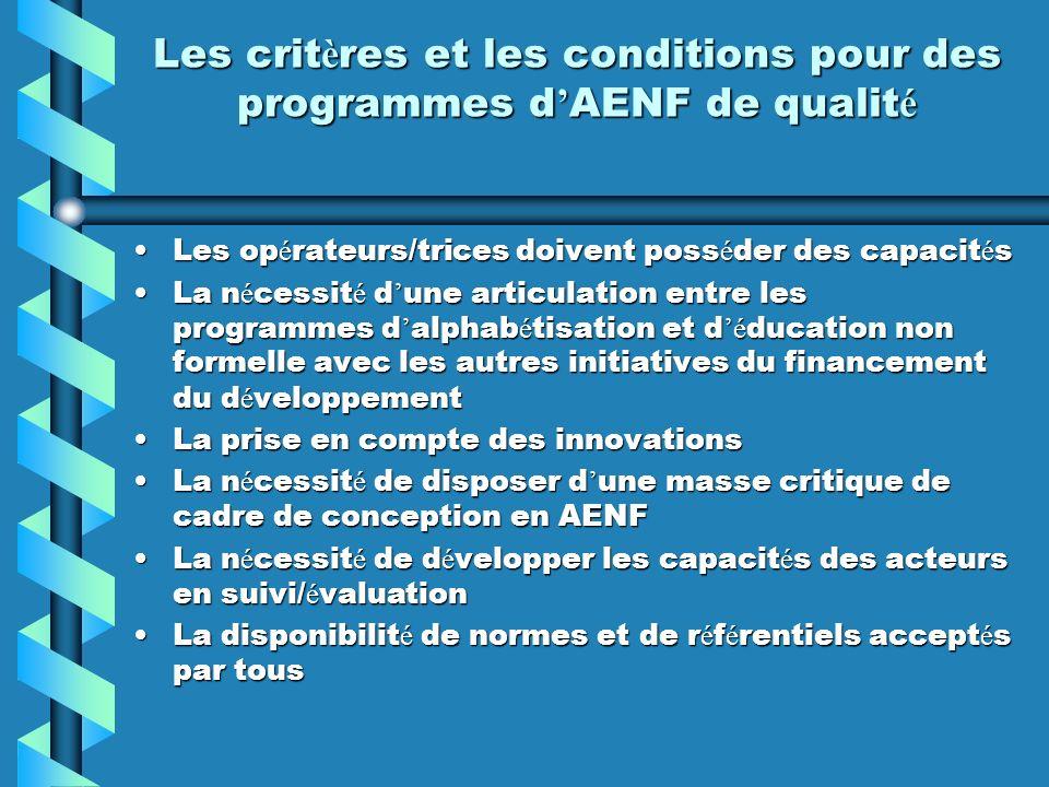 Les critères et les conditions pour des programmes d'AENF de qualité