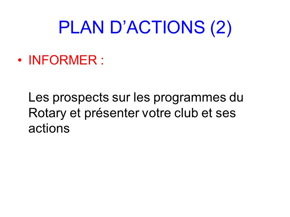 PLAN D'ACTIONS (2) INFORMER :