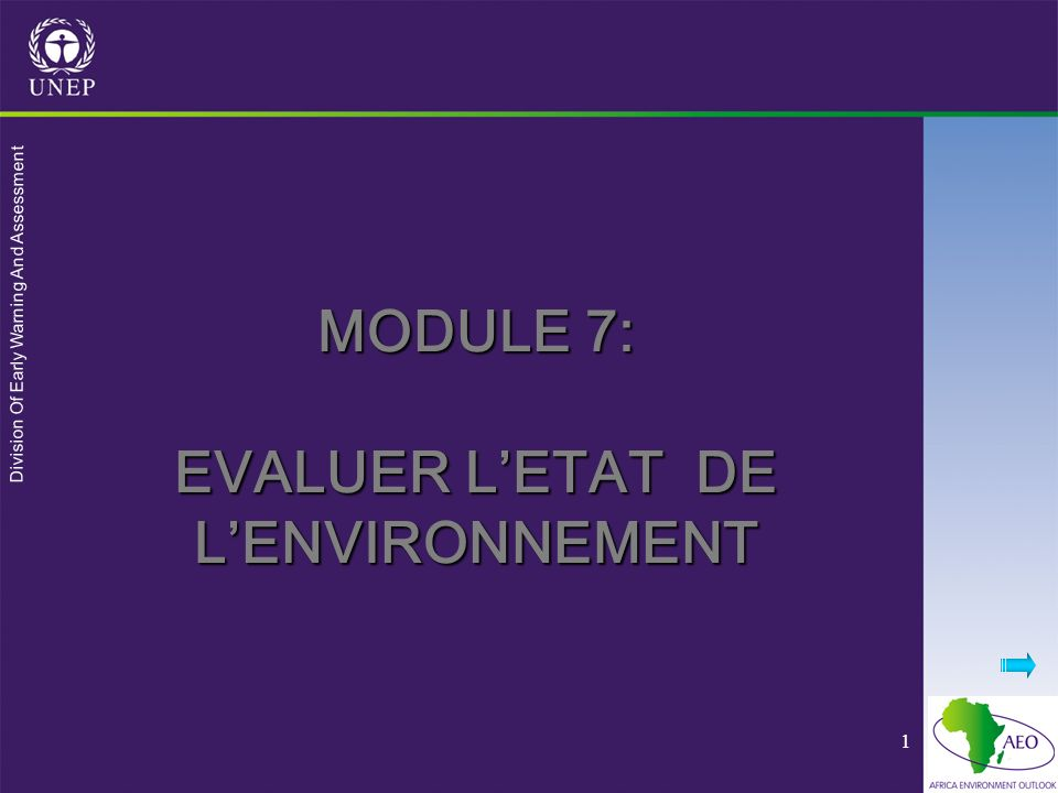 MODULE 7: EVALUER L'ETAT DE L'ENVIRONNEMENT