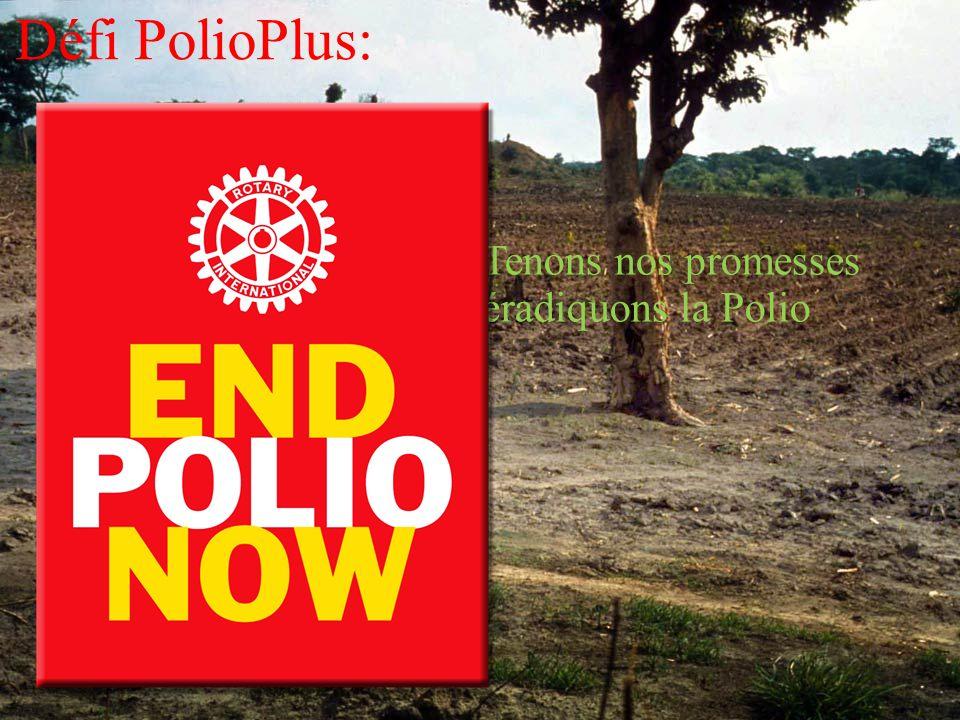 Défi PolioPlus: Tenons nos promesses éradiquons la Polio