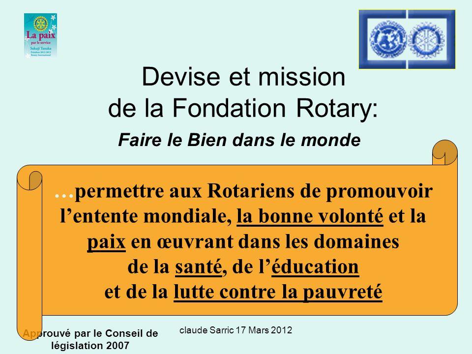 Devise et mission de la Fondation Rotary: