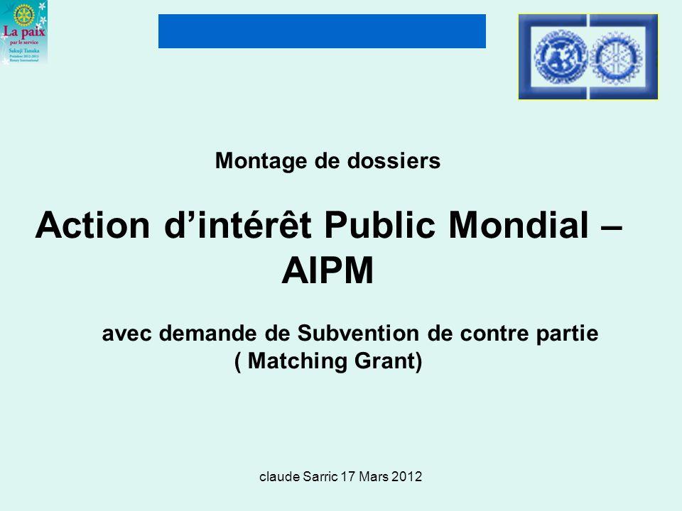Montage de dossiers Action d'intérêt Public Mondial – AIPM avec demande de Subvention de contre partie ( Matching Grant)