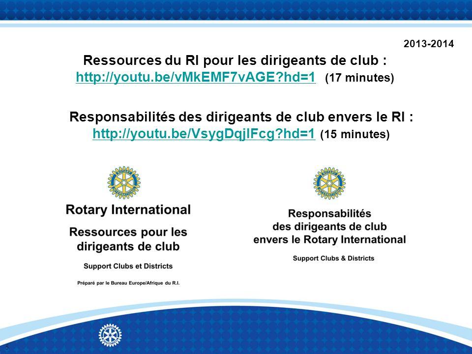 2013-2014 Ressources du RI pour les dirigeants de club : http://youtu.be/vMkEMF7vAGE hd=1 (17 minutes)