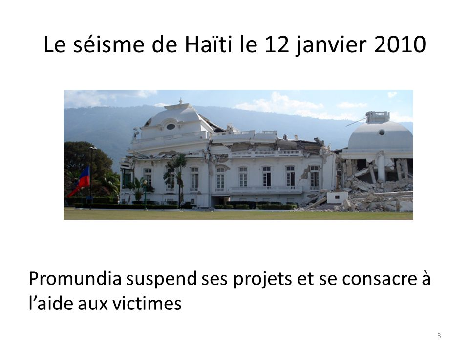 Le séisme de Haïti le 12 janvier 2010