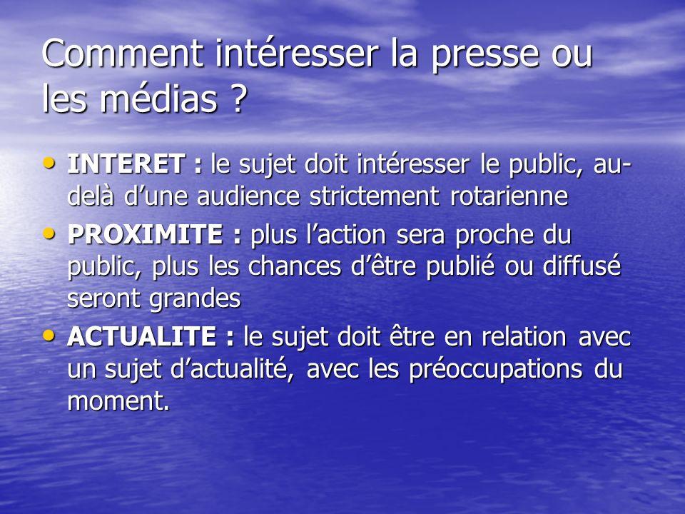 Comment intéresser la presse ou les médias