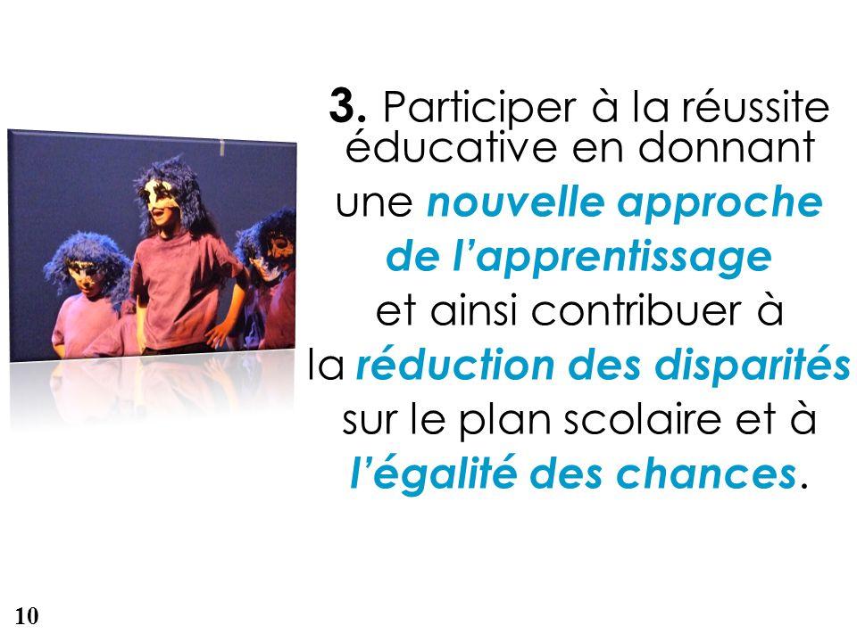 3. Participer à la réussite éducative en donnant