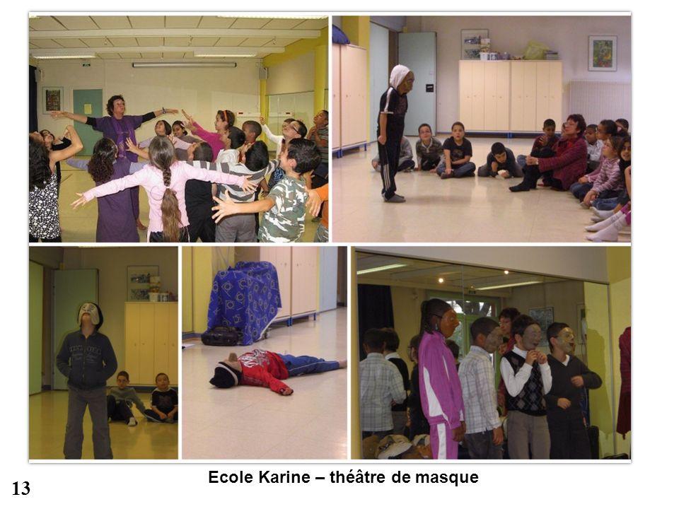 Ecole Karine – théâtre de masque
