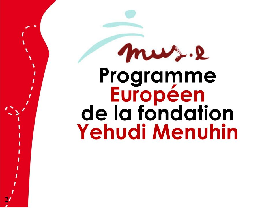 Programme Européen de la fondation Yehudi Menuhin