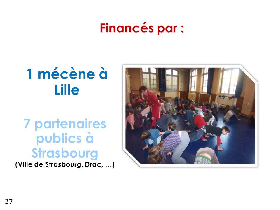 7 partenaires publics à Strasbourg (Ville de Strasbourg, Drac, …)