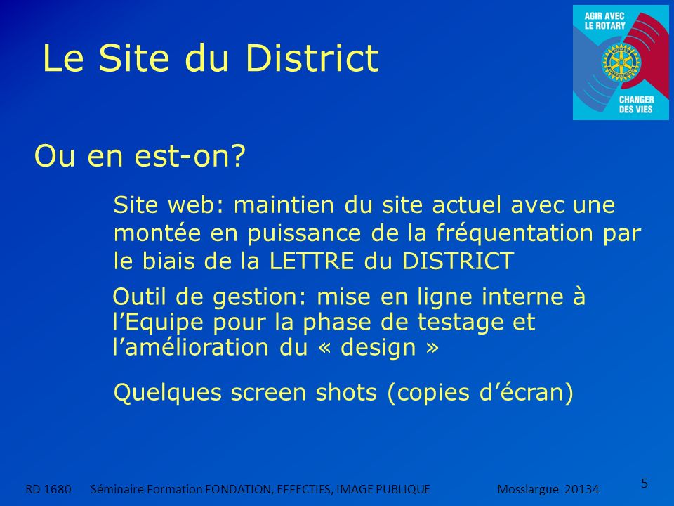 Le Site du District Ou en est-on