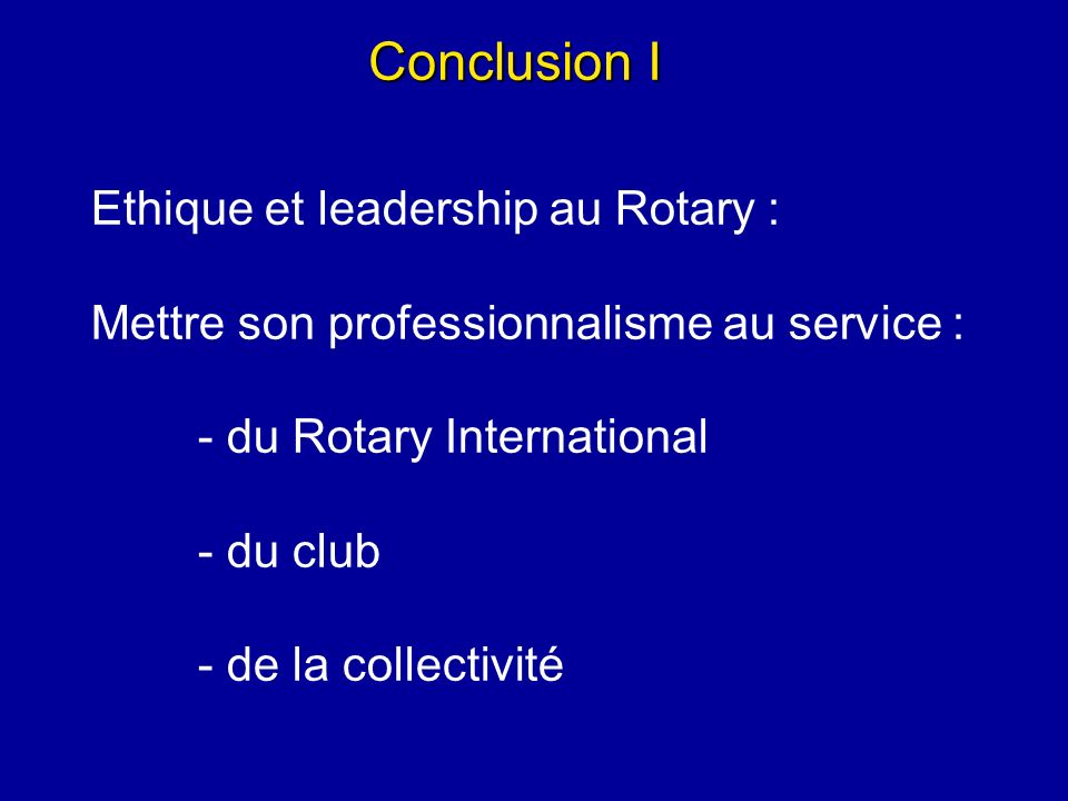 Conclusion I Ethique et leadership au Rotary :