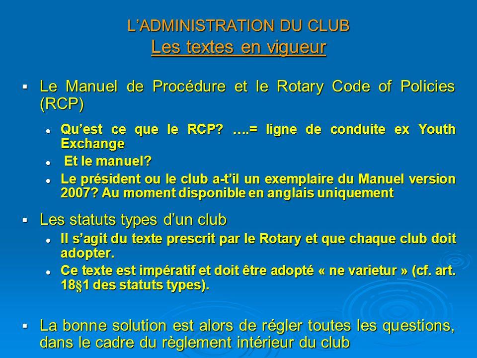 L'ADMINISTRATION DU CLUB Les textes en vigueur