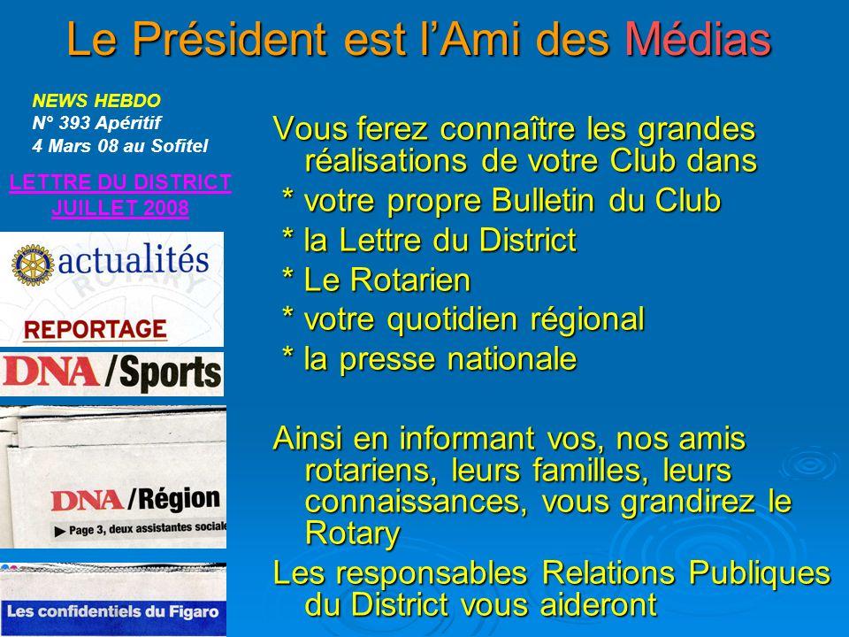 Le Président est l'Ami des Médias