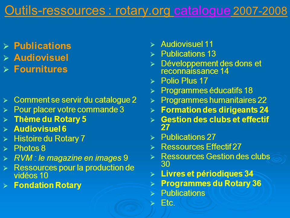 Outils-ressources : rotary.org catalogue 2007-2008