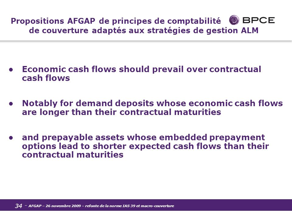 Economic cash flows should prevail over contractual cash flows
