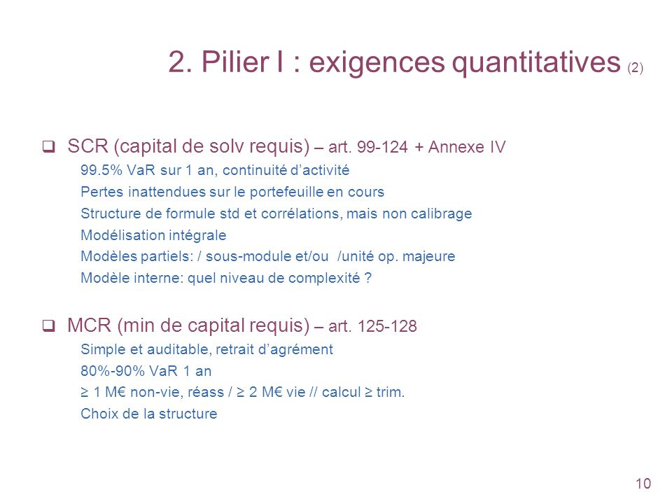 2. Pilier I : exigences quantitatives (2)