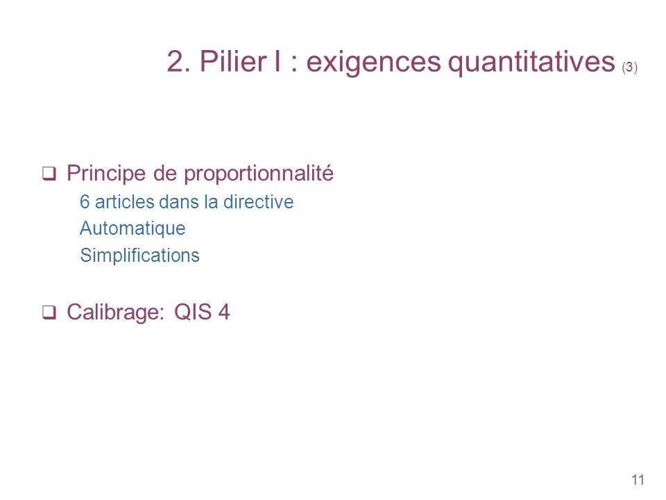 2. Pilier I : exigences quantitatives (3)
