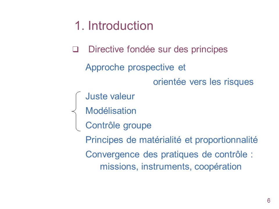 1. Introduction Directive fondée sur des principes