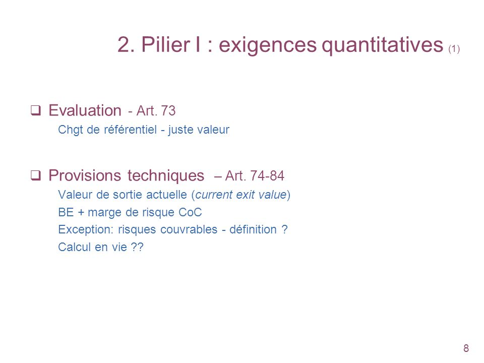 2. Pilier I : exigences quantitatives (1)