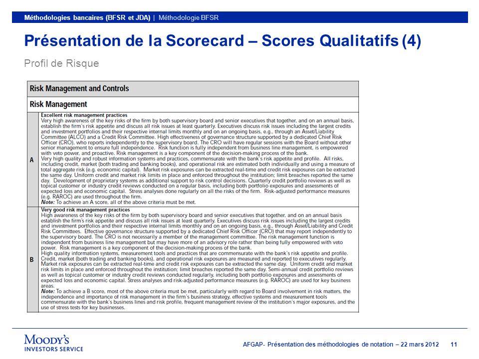 Présentation de la Scorecard – Scores Qualitatifs (4)