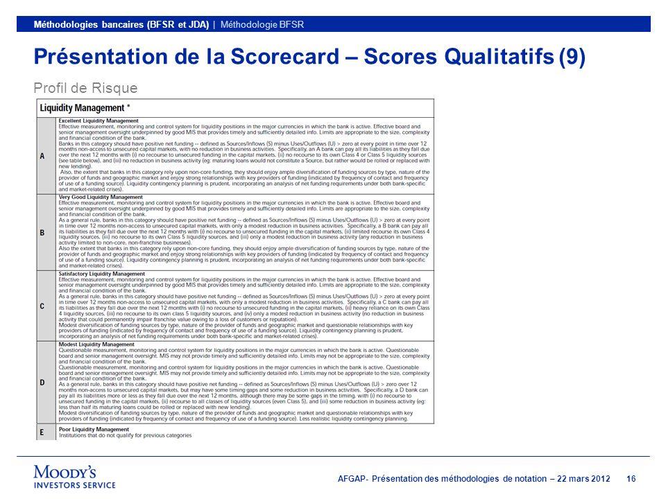 Présentation de la Scorecard – Scores Qualitatifs (9)