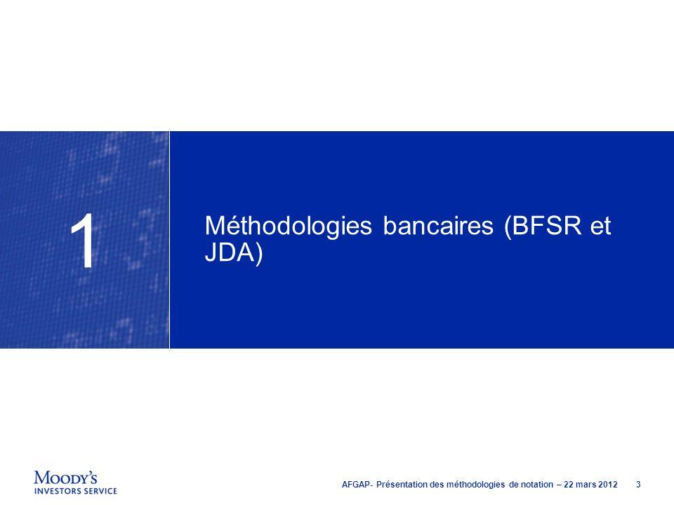 Méthodologies bancaires (BFSR et JDA)