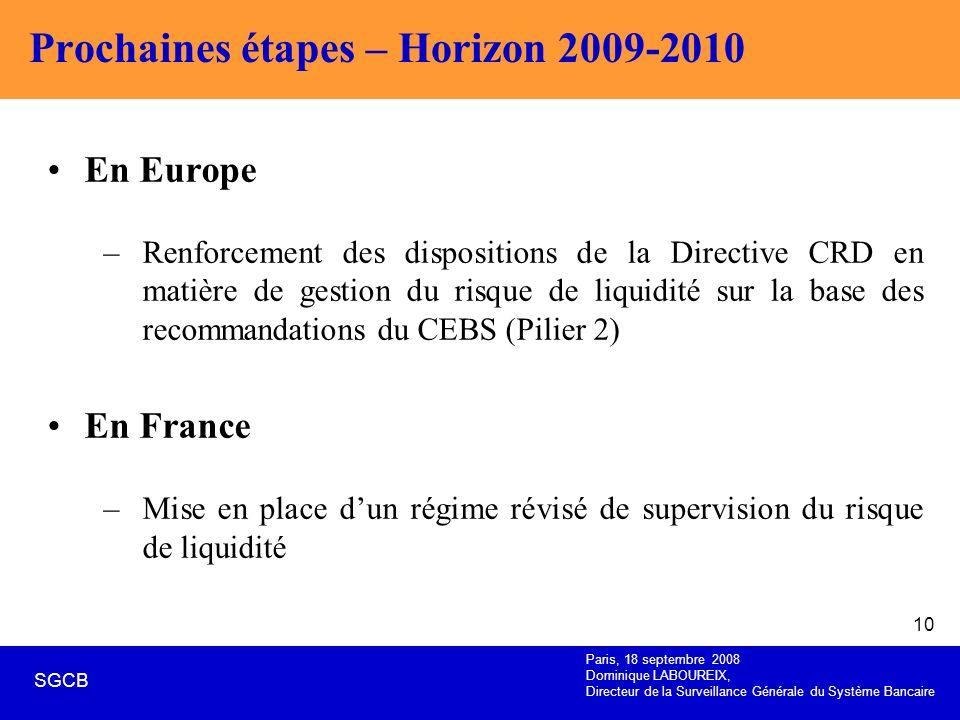 Prochaines étapes – Horizon 2009-2010